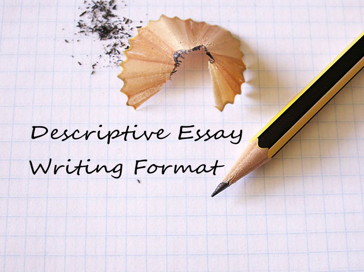 Descriptive Essay Writing Format