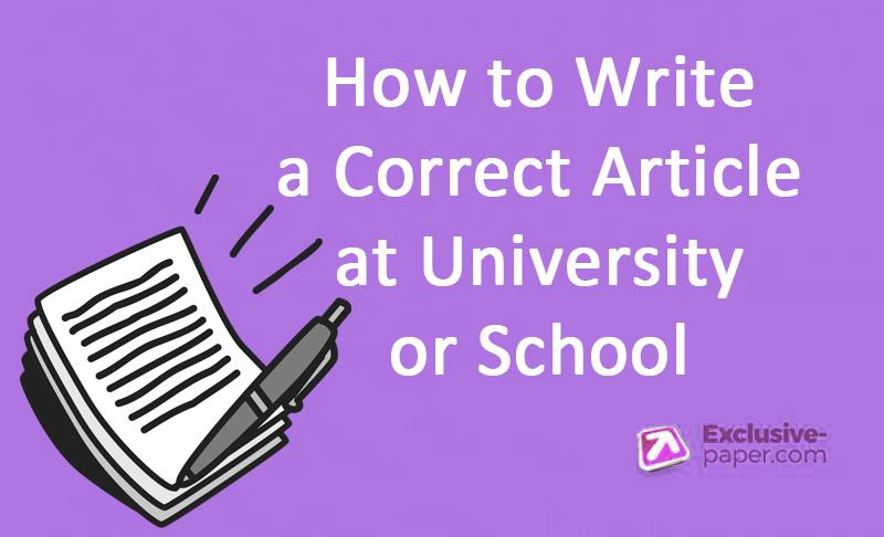 <span>5 Steps: How to Write a Correct Article at University or School