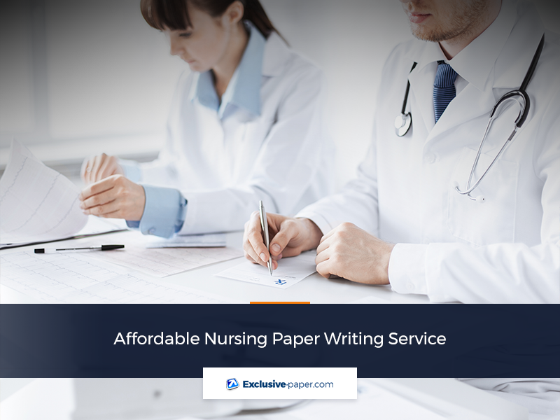 Affordable Nursing Paper Writing Service