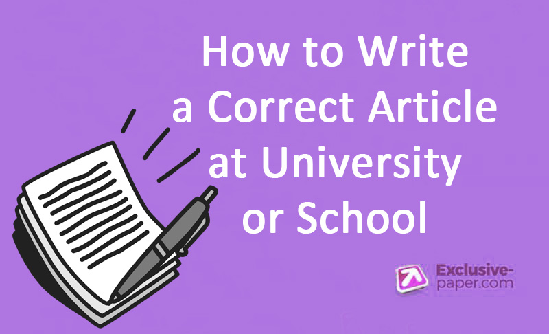 5 Steps: How to Write a Correct Article at University or School
