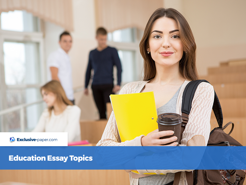 Education Essay Topics for Students: Ideas for Unique Paper Writing