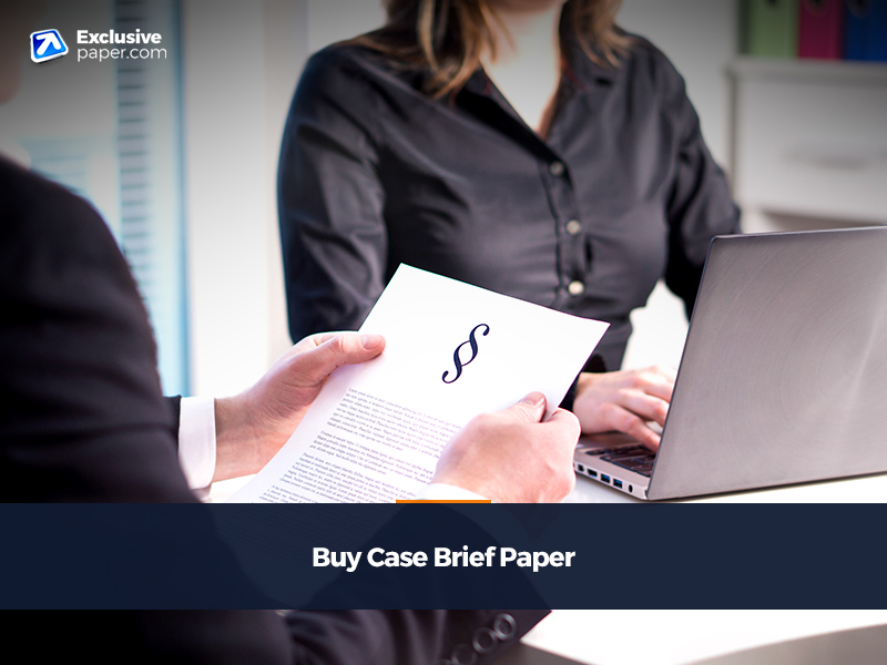 Buy Case Brief Paper