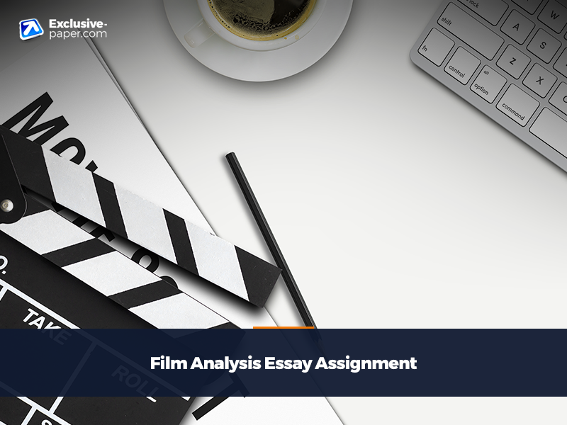 Film Analysis Essay Assignment