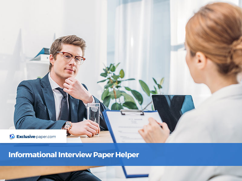 Informational Interview Paper Helper
