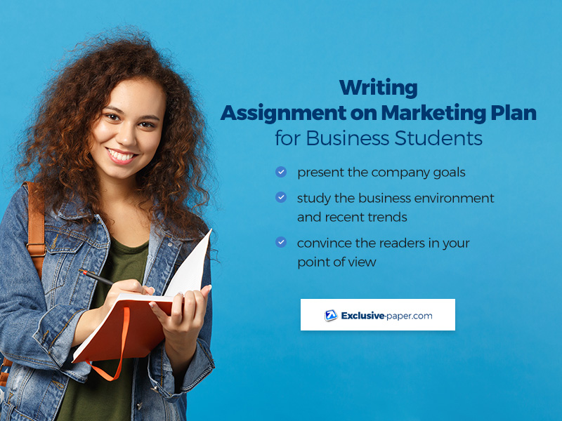 Writing Assignment on Marketing Plan for Business Students